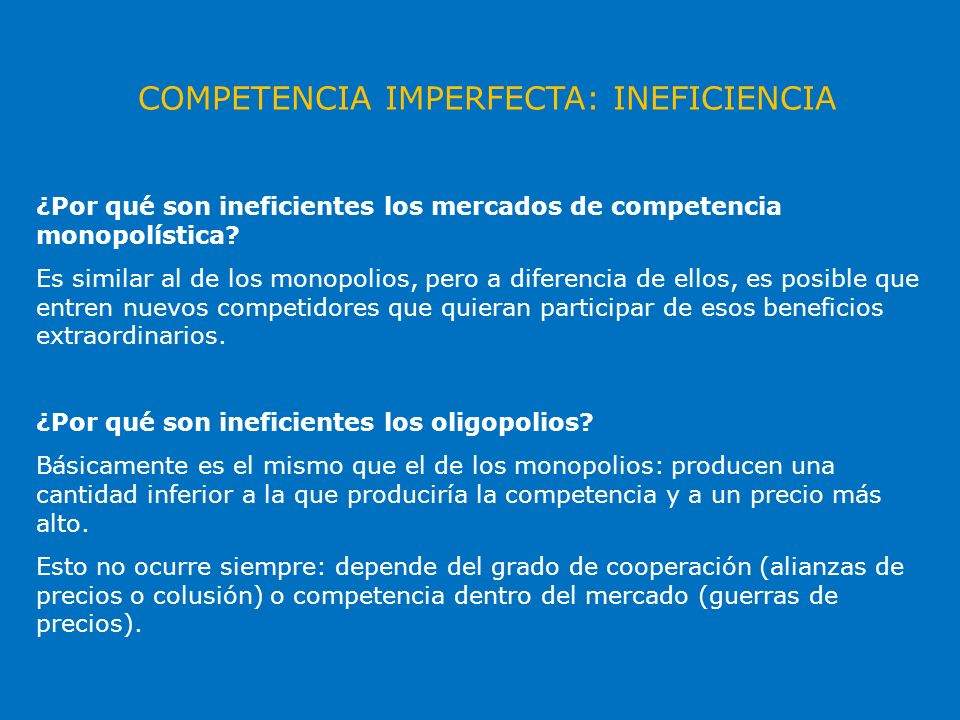 COMPETENCIA IMPERFECTA: INEFICIENCIA