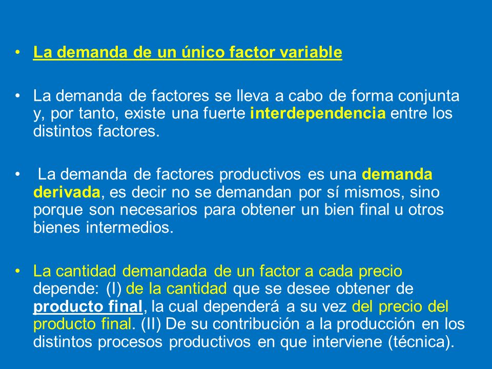 La demanda de un único factor variable