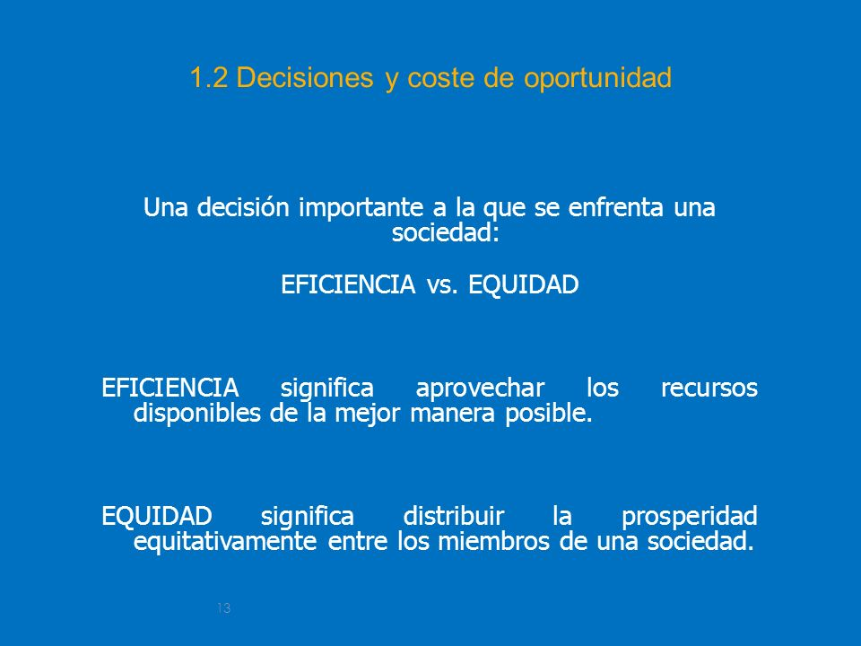 1.2 Decisiones y coste de oportunidad