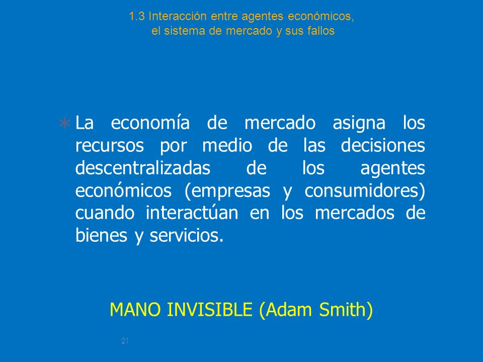 MANO INVISIBLE (Adam Smith)