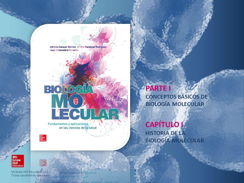 PARTE I CAPÍTULO I CONCEPTOS BÁSICOS DE BIOLOGÍA MOLECULAR