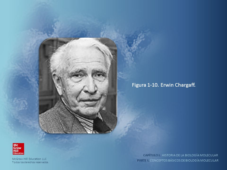 Figura 1-10. Erwin Chargaff.