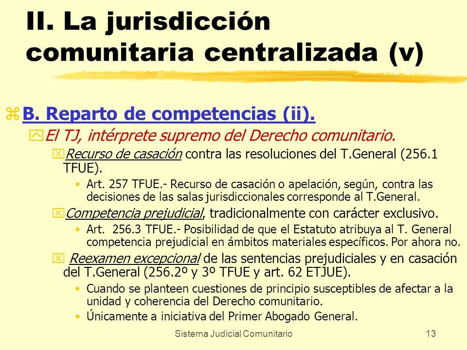 II. La jurisdicción comunitaria centralizada (v)