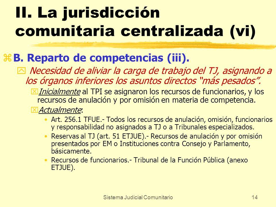 II. La jurisdicción comunitaria centralizada (vi)