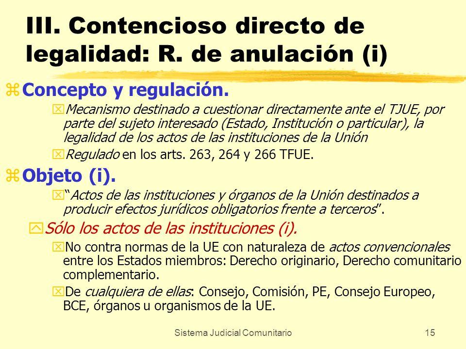 III. Contencioso directo de legalidad: R. de anulación (i)