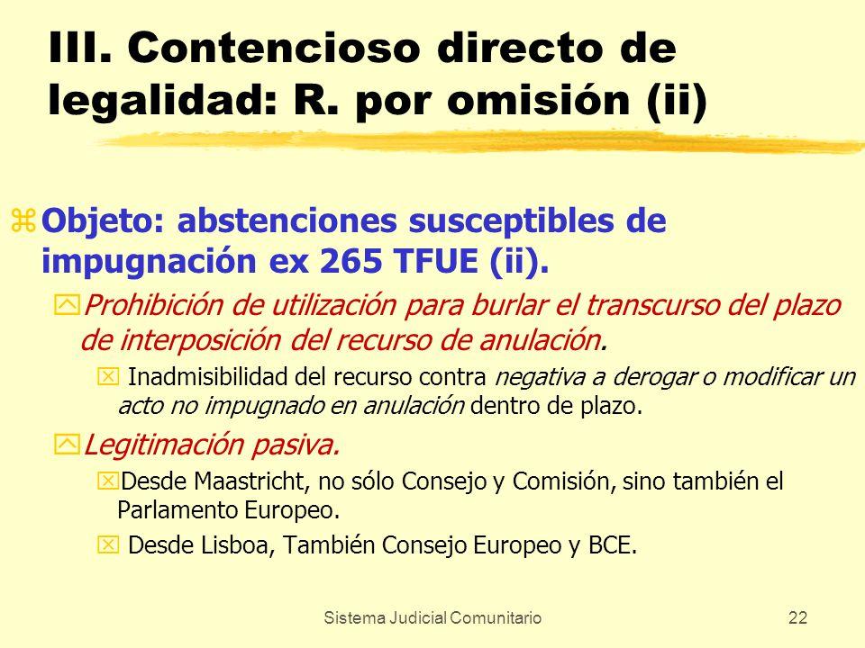 III. Contencioso directo de legalidad: R. por omisión (ii)