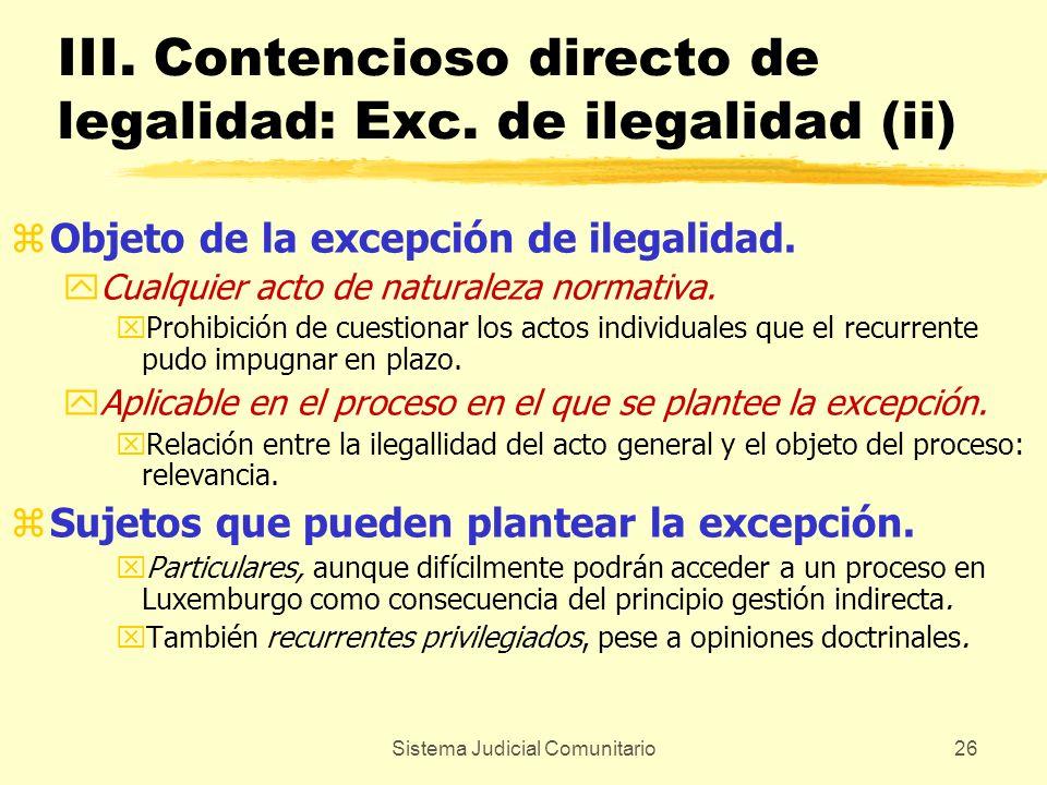 III. Contencioso directo de legalidad: Exc. de ilegalidad (ii)