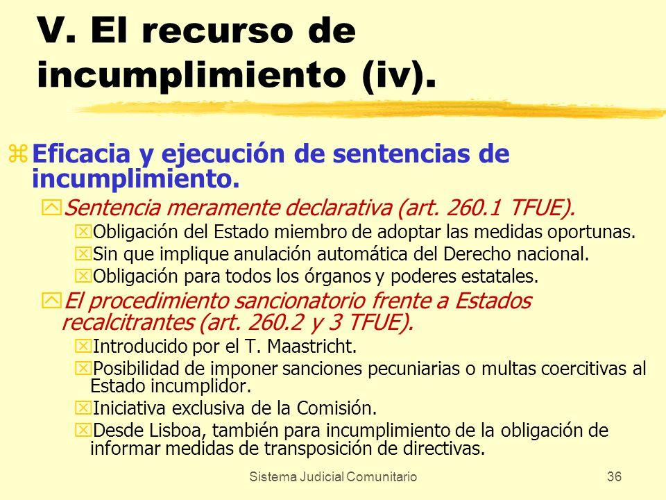 V. El recurso de incumplimiento (iv).