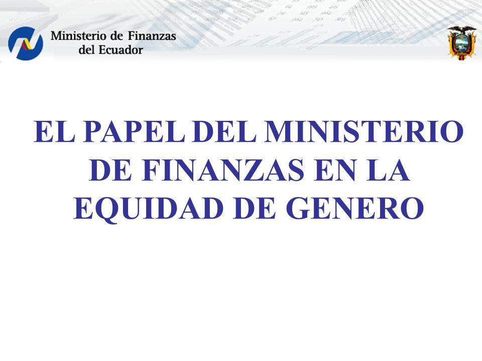 EL PAPEL DEL MINISTERIO DE FINANZAS EN LA EQUIDAD DE GENERO