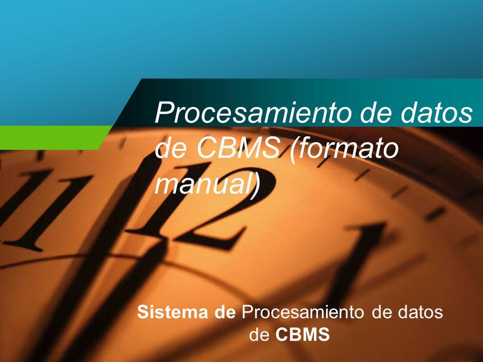 Procesamiento de datos de CBMS (formato manual)