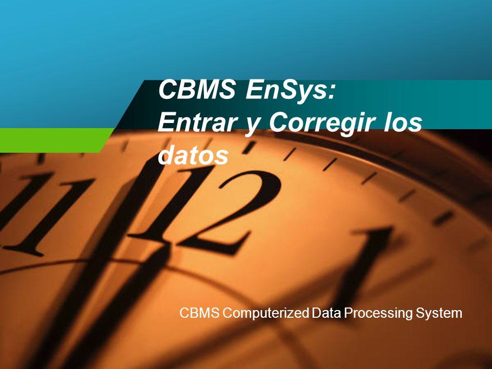 CBMS EnSys: Entrar y Corregir los datos