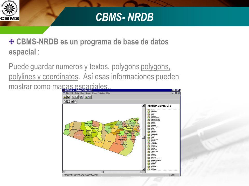 CBMS- NRDB CBMS-NRDB es un programa de base de datos espacial :