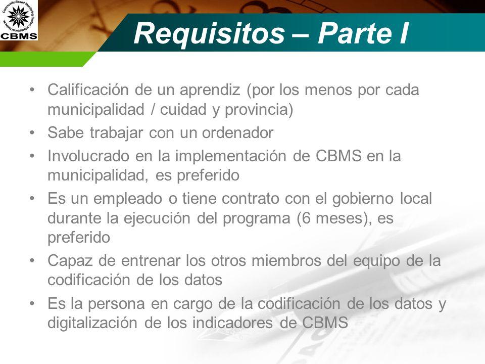 Requisitos – Parte I Calificación de un aprendiz (por los menos por cada municipalidad / cuidad y provincia)