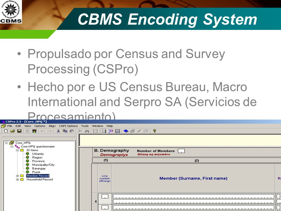 CBMS Encoding SystemPropulsado por Census and Survey Processing (CSPro)