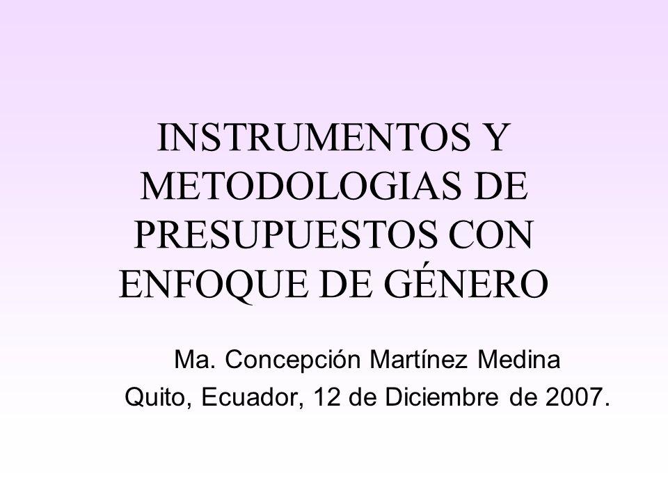 INSTRUMENTOS Y METODOLOGIAS DE PRESUPUESTOS CON ENFOQUE DE GÉNERO