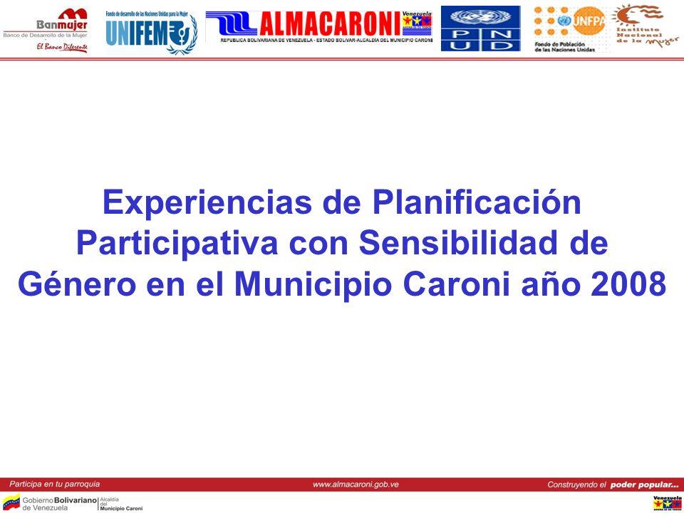 Experiencias de Planificación Participativa con Sensibilidad de Género en el Municipio Caroni año 2008