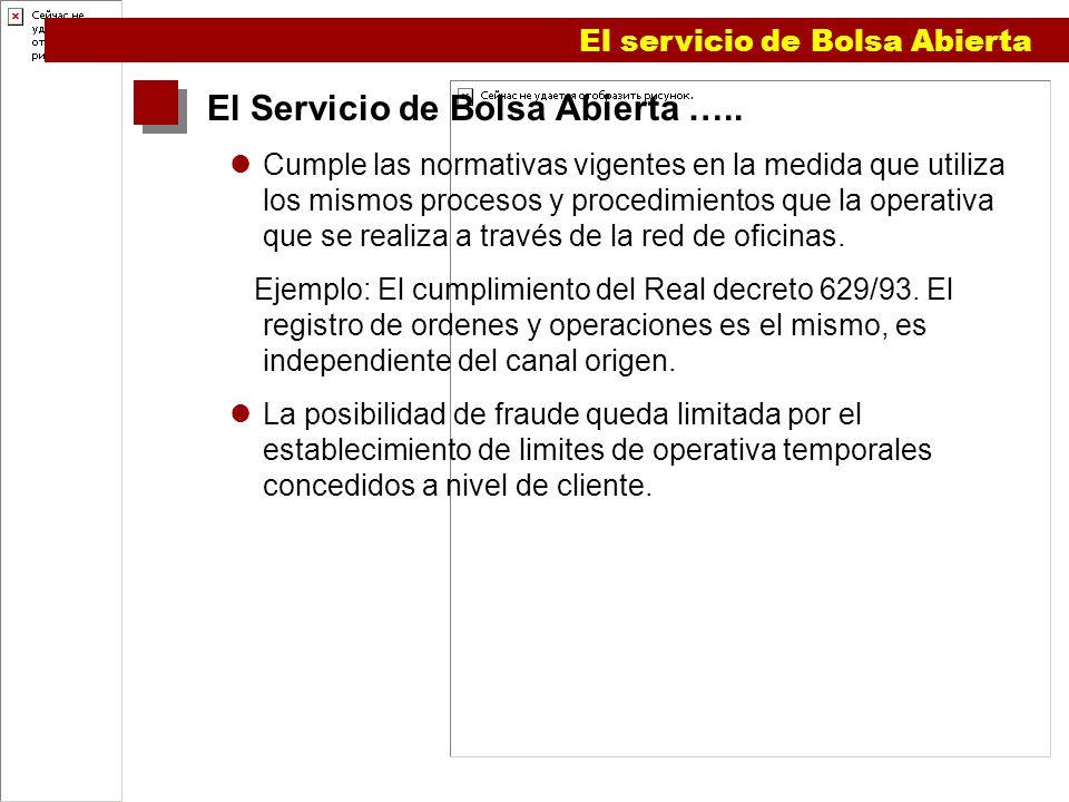El Servicio de Bolsa Abierta …..