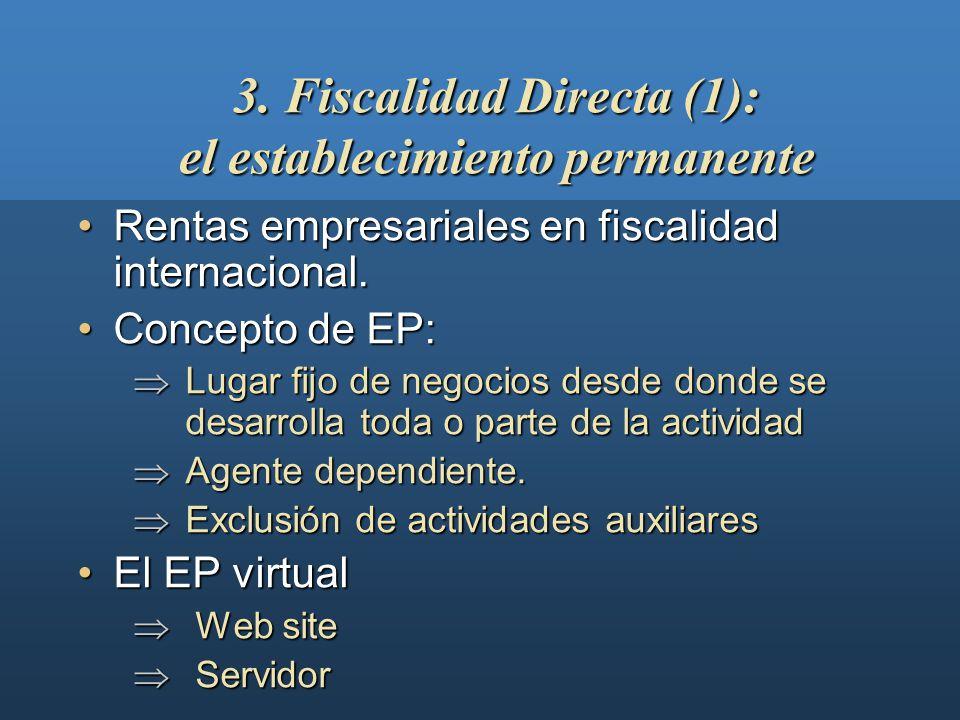 3. Fiscalidad Directa (1): el establecimiento permanente
