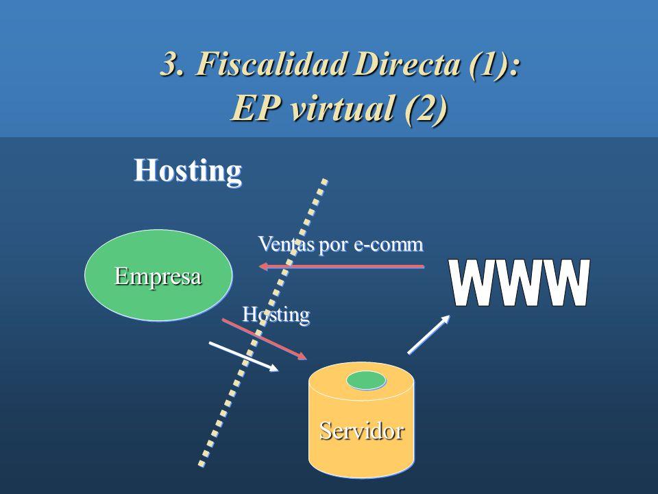 3. Fiscalidad Directa (1): EP virtual (2)