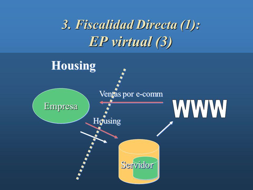 3. Fiscalidad Directa (1): EP virtual (3)