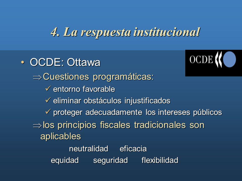 4. La respuesta institucional