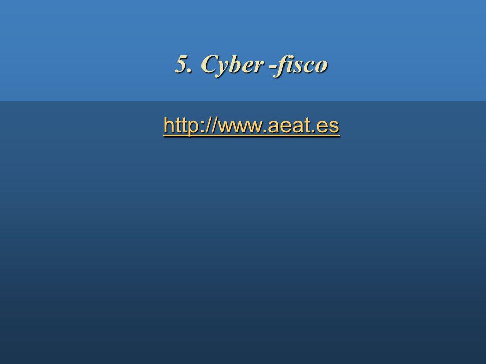 5. Cyber -fisco http://www.aeat.es