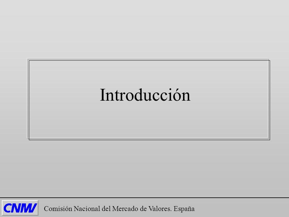 Introducción Comisión Nacional del Mercado de Valores. España