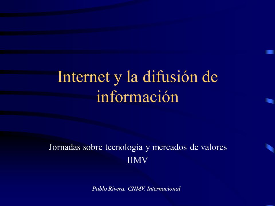 Internet y la difusión de información