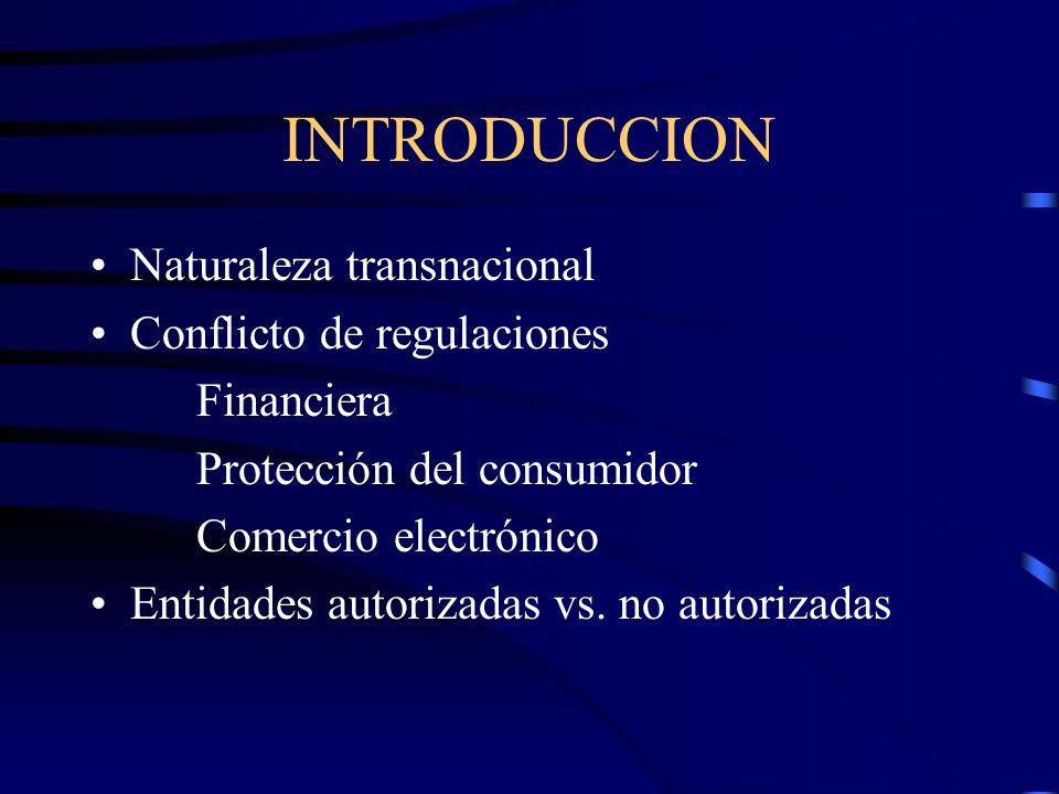 INTRODUCCION Naturaleza transnacional Conflicto de regulaciones