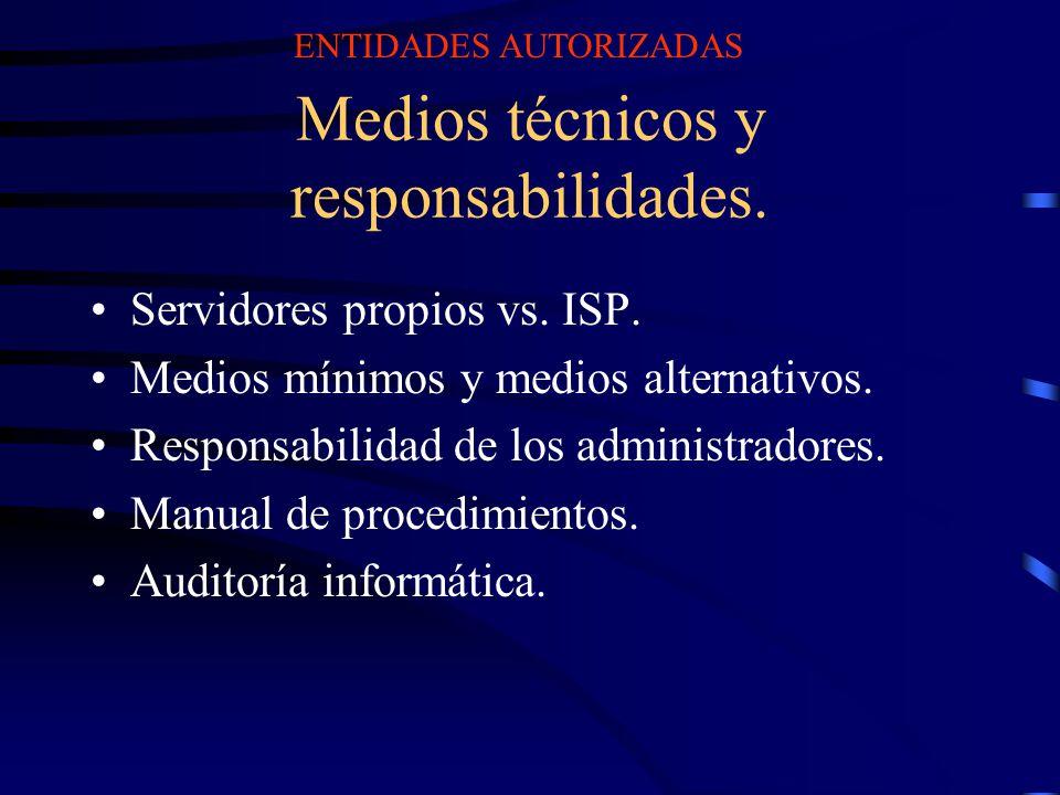 Medios técnicos y responsabilidades.