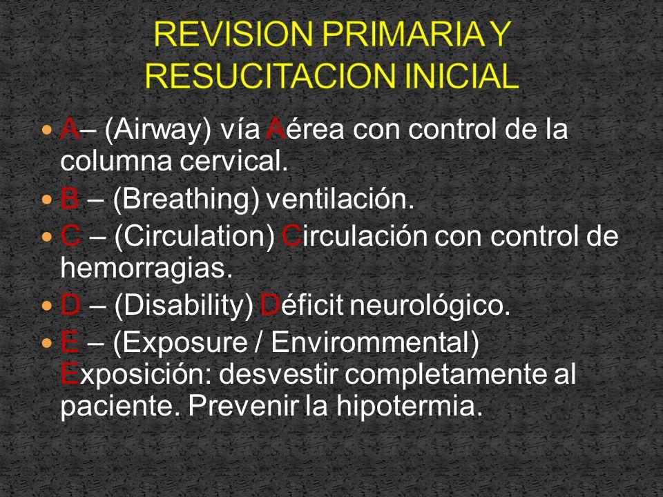 REVISION PRIMARIA Y RESUCITACION INICIAL