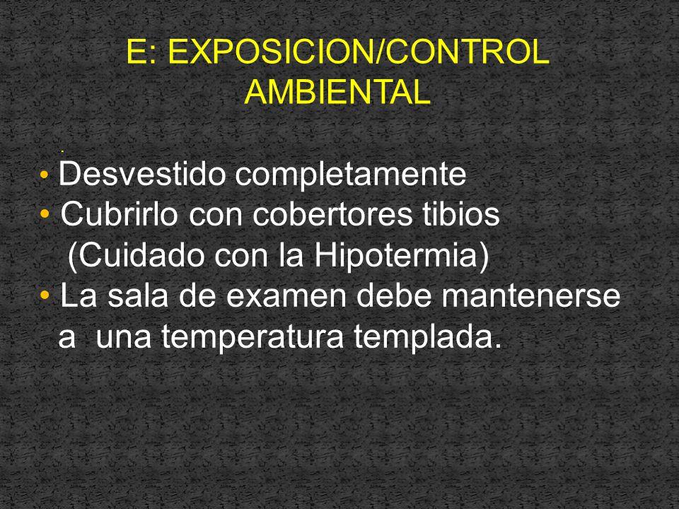 E: EXPOSICION/CONTROL AMBIENTAL