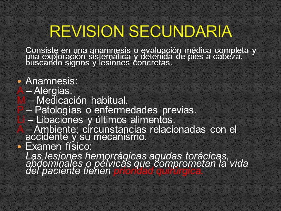 REVISION SECUNDARIA Anamnesis: A – Alergias. M – Medicación habitual.