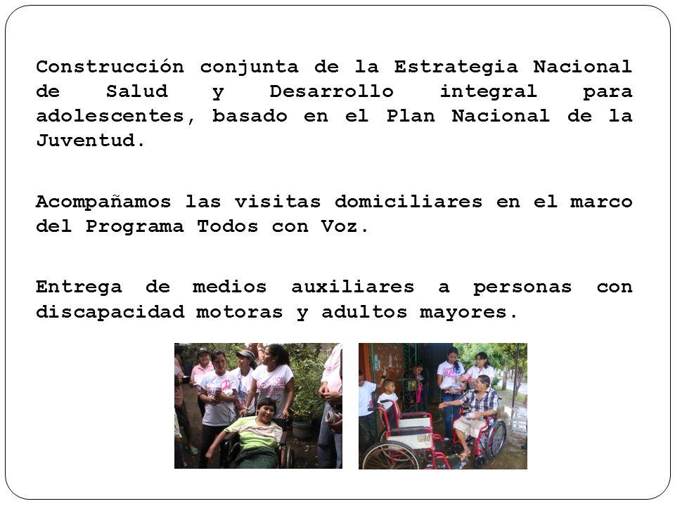Construcción conjunta de la Estrategia Nacional de Salud y Desarrollo integral para adolescentes, basado en el Plan Nacional de la Juventud.