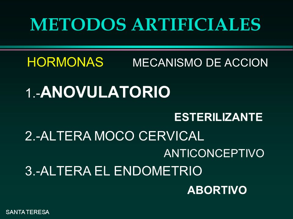 METODOS ARTIFICIALES ESTERILIZANTE HORMONAS MECANISMO DE ACCION