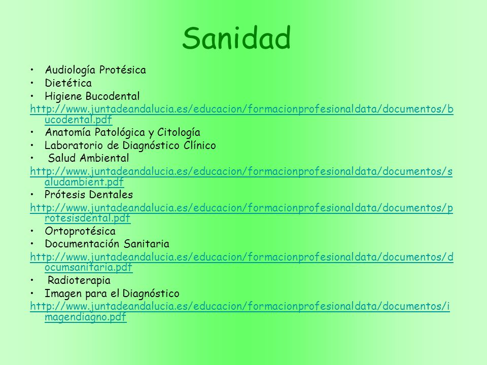 Sanidad Audiología Protésica Dietética Higiene Bucodental