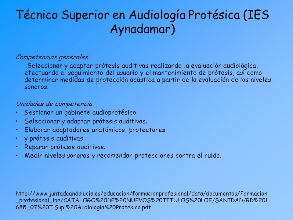 Técnico Superior en Audiología Protésica (IES Aynadamar)