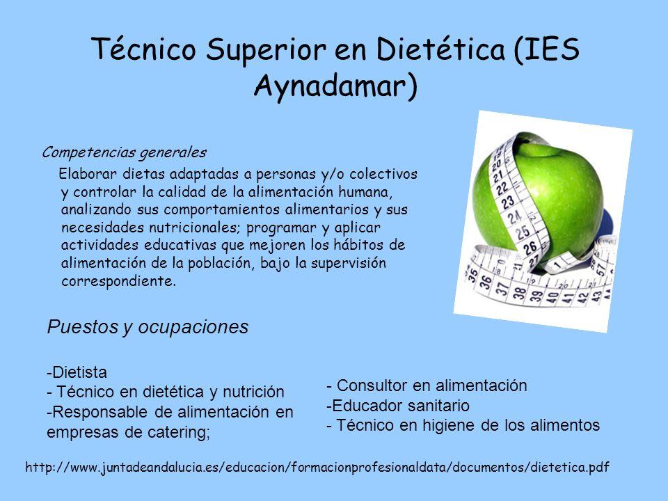 Técnico Superior en Dietética (IES Aynadamar)