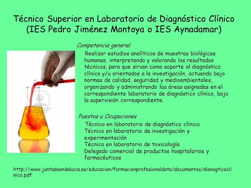 Técnico Superior en Laboratorio de Diagnóstico Clínico (IES Pedro Jiménez Montoya o IES Aynadamar)