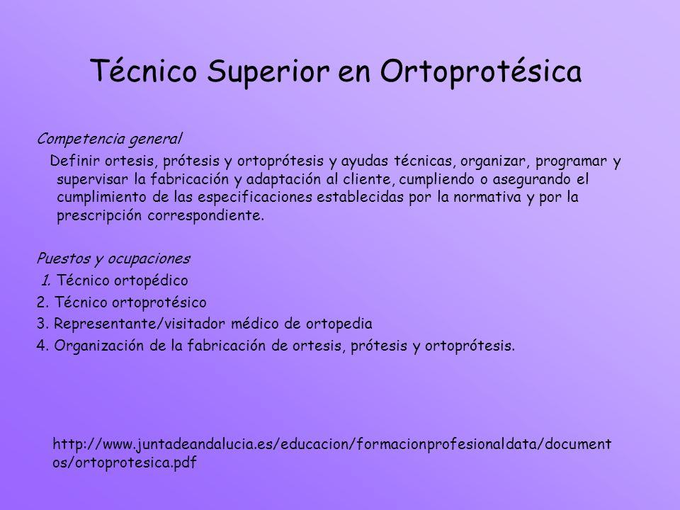 Técnico Superior en Ortoprotésica