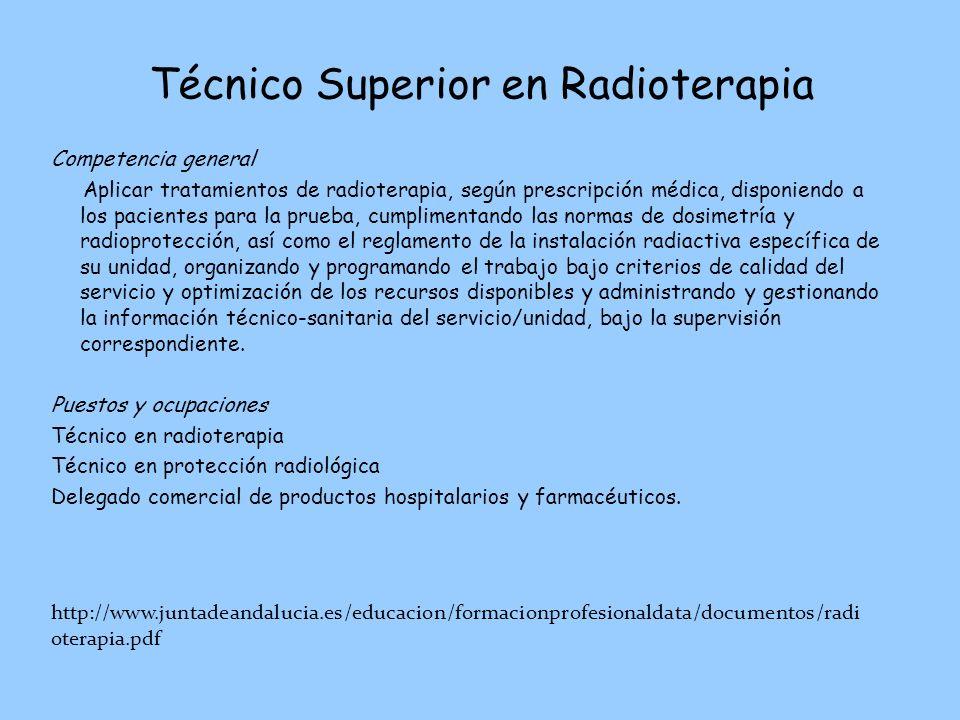 Técnico Superior en Radioterapia
