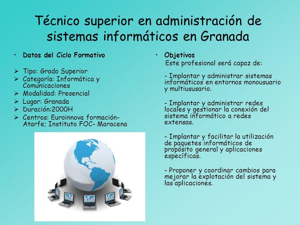 Técnico superior en administración de sistemas informáticos en Granada