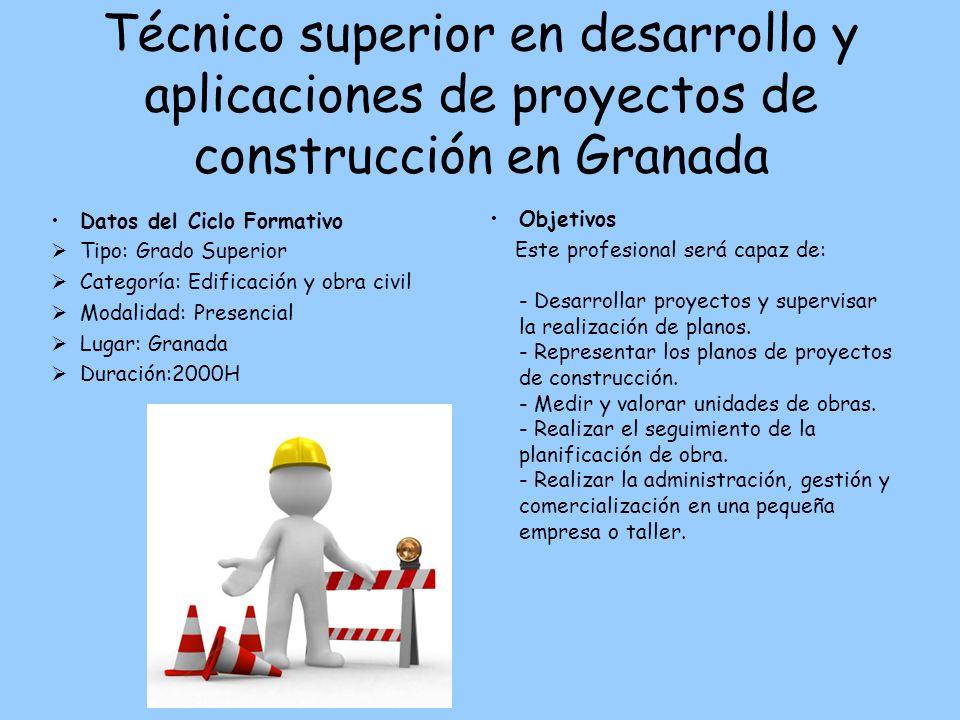 Técnico superior en desarrollo y aplicaciones de proyectos de construcción en Granada