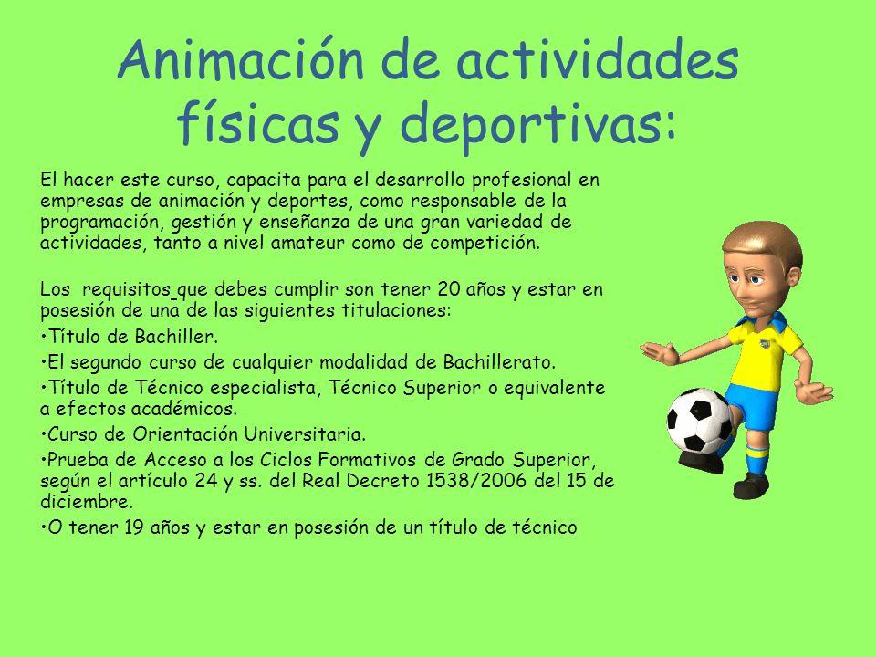 Animación de actividades físicas y deportivas: