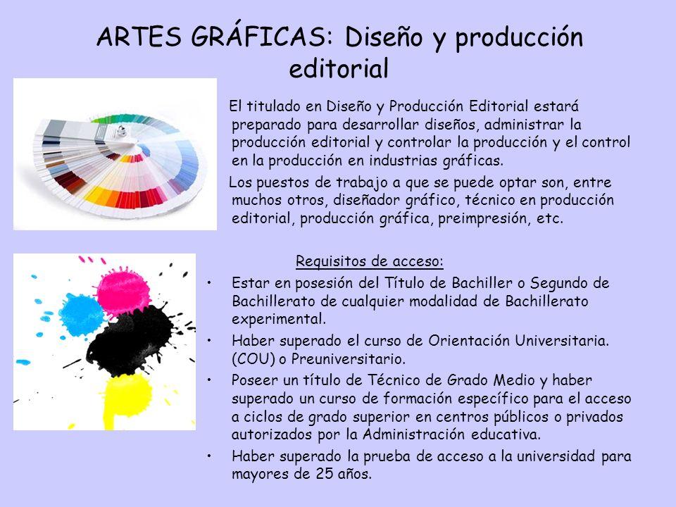 ARTES GRÁFICAS: Diseño y producción editorial