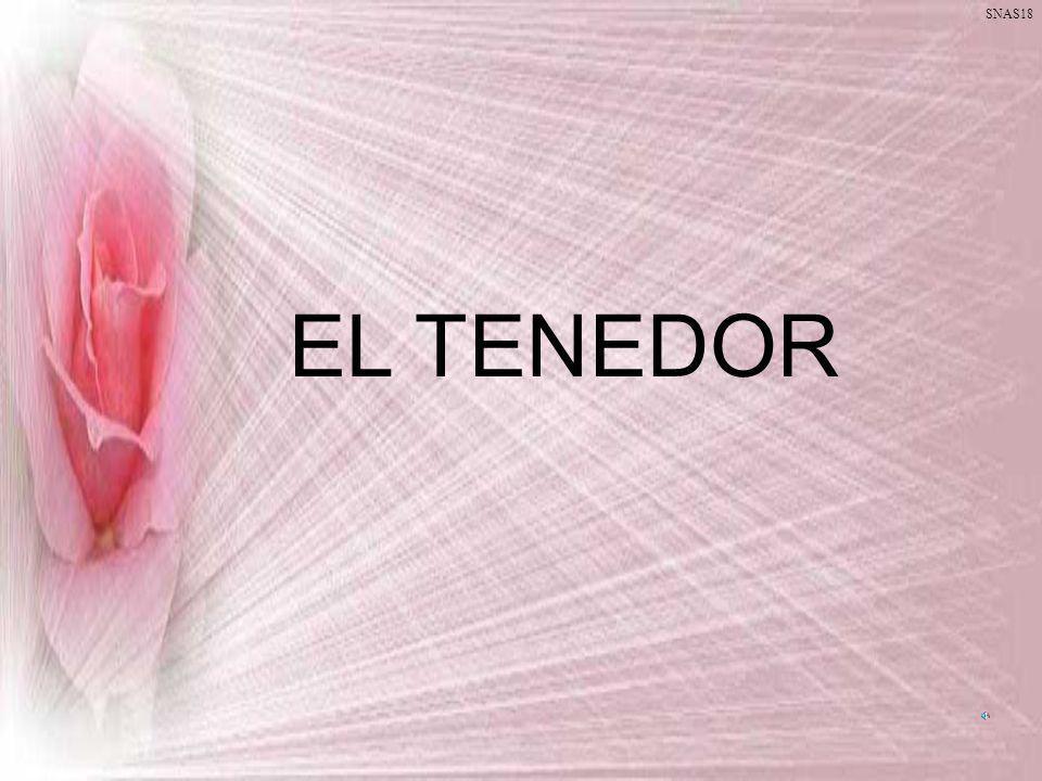 SNAS18 EL TENEDOR