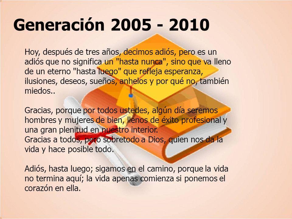 Generación 2005 - 2010