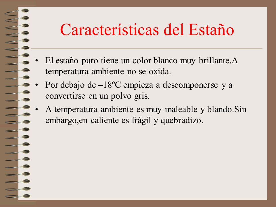 Características del Estaño