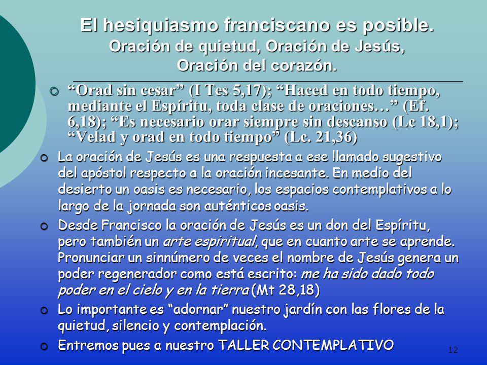 El hesiquiasmo franciscano es posible