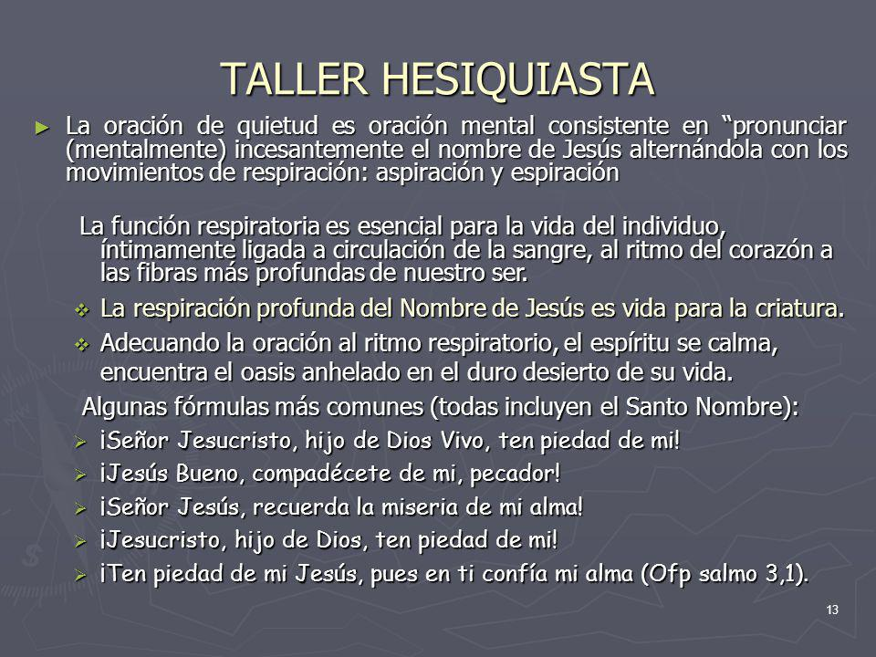 TALLER HESIQUIASTA